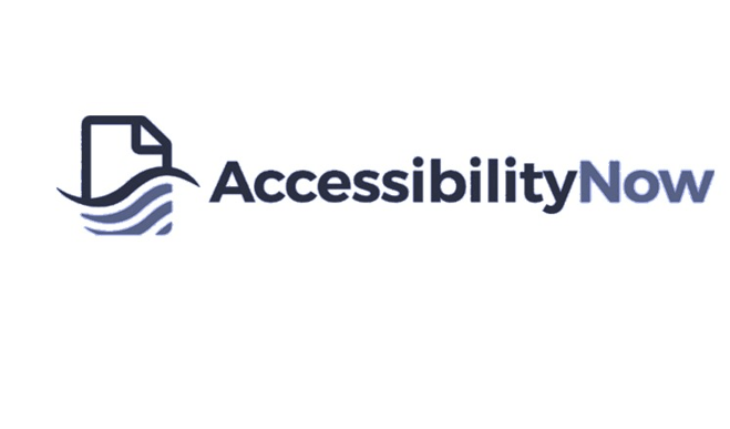 AccessibilityNow, Making Your Documents Accessible Has Become Easier Than Ever